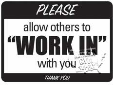 "Work In Sign, 9""X12"" - Click for larger picture"