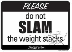 "Slam Weight Stacks Sign,9""X12"" - Click for larger picture"