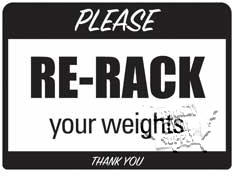 """Re-Rack Weights Sign,9""""X12"""" - Click for larger picture"""