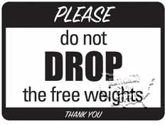 """Free Weights Sign, 6"""" X 9"""" - Click for larger picture"""